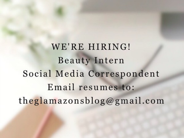 We're Hiring: Beauty Intern and Social Media Correspondent Positions Available