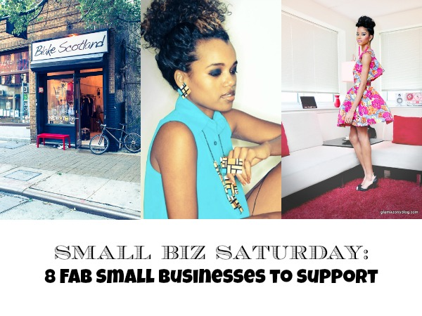 #SmallBizSat: 8 Fab Small Businesses To Support